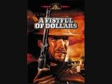 A Fistful of Dollars Theme (Ennio Morricone)