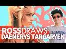 RossDraws Daenerys Targaryen Game of Thrones