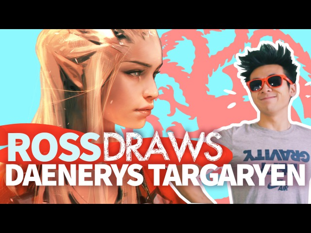 RossDraws Daenerys Targaryen Game of Thrones