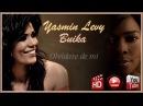 Yasmin Levy Buika - Olvídate de mi Video HD 2013