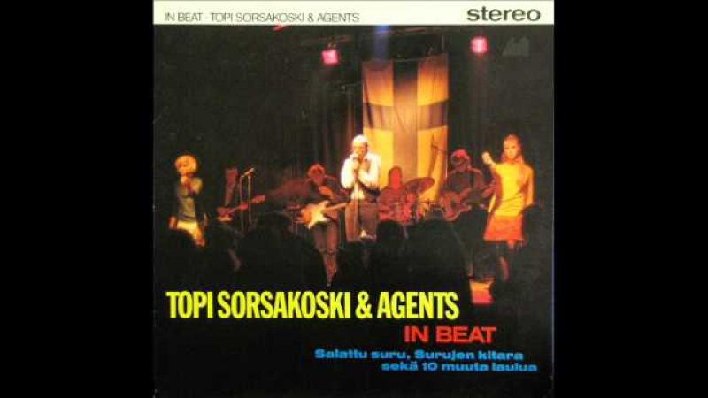 Topi Sorsakoski Agents - Yksi Ainoa Ikkuna (1986)