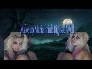 Make up Maria Brink Big Bad Wolf
