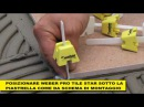 Weber PROTILE STAR Il nuovo e innovativo sistema professionale di posa piastrelle