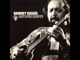 Barney Kessel - Autumn Leaves (Full