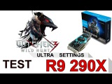 The Witcher 3|AMD Radeon R9 290X|i7 4790k| ►Ultra Settings ◄