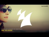 Michael Brun &amp Rune RK feat. Denny White - See You Soon (Original Mix)