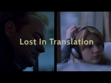 Lost In Translation - Two Halves Become One (Between Frames)