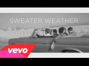 The Neighbourhood Sweater Weather Official Music Video