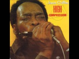 James Cotton- High Compression ( Full Album)