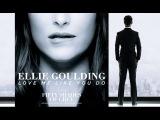 Love Me Like You Do - Ellie Goulding 50 Tons De Cinza Legendado