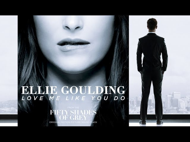 Love Me Like You Do Ellie Goulding 50 Tons De Cinza Legendado
