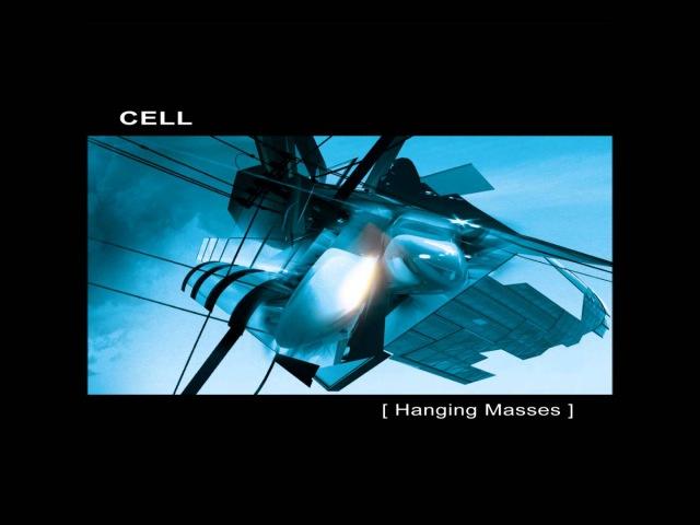 Cell - Hanging Masses [Full Album]