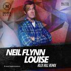 Neil Flynn - Louise (Alex Hill Remix) [2014]