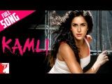 Kamli - Full Song  DHOOM3  Aamir Khan  Katrina Kaif