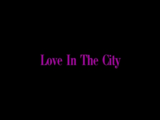 Love In The City (Вячеслав и Елена)