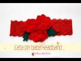 Easy DIY Baby Headband Tutorial [Redrose] - Erika Felt / Flanel Craft
