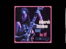 Deborah Coleman Soul Be It 2002 Full Album