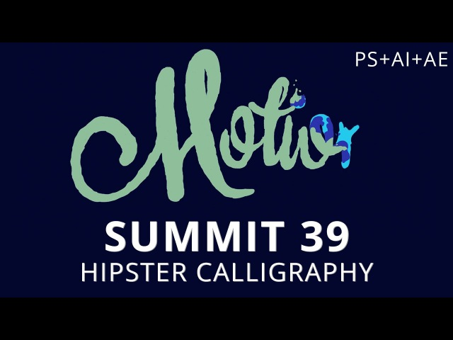 Summit 39 - Hipster Calligraphy - Photoshop