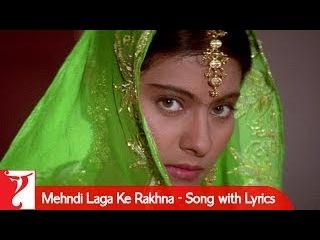 Lyrical: Mehndi Laga Ke Rakhna Song with Lyrics   Dilwale Dulhania Le Jayenge   Anand Bakshi