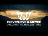 eleven.five &amp Meyce - Explanation (Sound Quelle Remix) Silk Royal