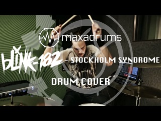 blink-182 - Stockholm Syndrome (DRUM COVER by Maximiliam Andersson)