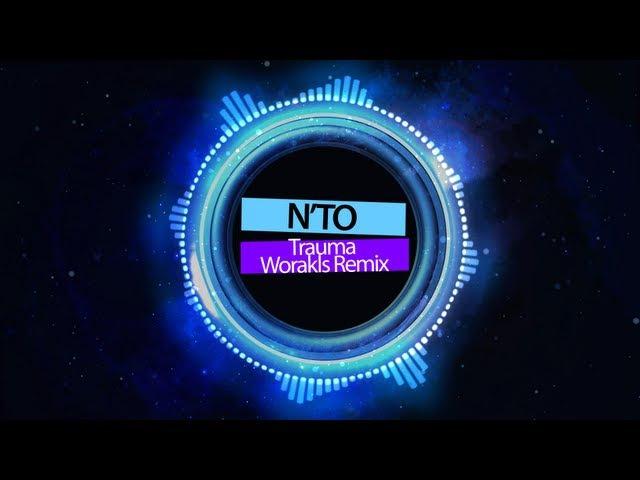 N'to - Trauma (Worakls Remix)