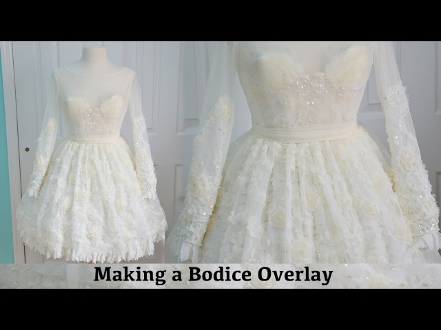 Making a Bodice Overlay The Fluffy Feathered Dress Part Three