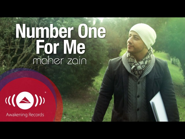 Maher Zain Number One For Me Official Music Video ماهر زين
