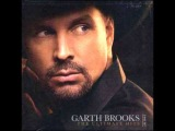 Garth Brooks- Friends In Low Places