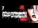 Прохождение Post Mortem [HD|PC] - Часть 7 (Сбор улик)