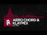 Trap - Aero Chord &amp Klaypex - Be Free Monstercat Release