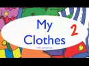 My Clothes With Sentences: Part 2 - Clothing Song for Kids - Clothes Vocabulary