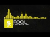 Electro - F.O.O.L - Keep On Rocking Monstercat Release