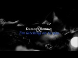 Damon & Bonnie | I'm latching onto you