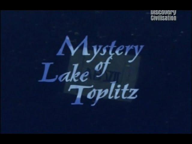 Загадка озера Топлиц. Фальшивые деньги фашистов