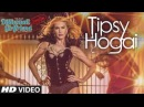 Tipsy Hogai HD Full Video Song - Dilliwaali Zaalim Girlfriend [2015]