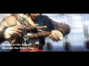 Assasin's Creed IV - Black Flag Music Video (Miracle of the Sound - Beneath the Black Flag)