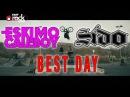 Eskimo Callboy Best Day feat Sido