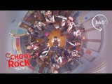 SCHOOL OF ROCK The Musical Youre in the Band (360 Video)