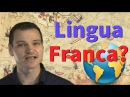 What is a Lingua Franca? (Quick Video)