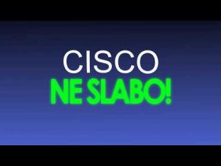CISCO - Ne Slabo