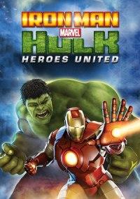 Iron Man & Hulk - Heroes Unidos