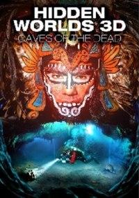 Verborgene Welten 3D - Die Höhlen der Toten descarga directa