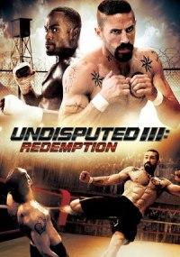 Invicto 3: Redención (Undisputed III: Redemption)