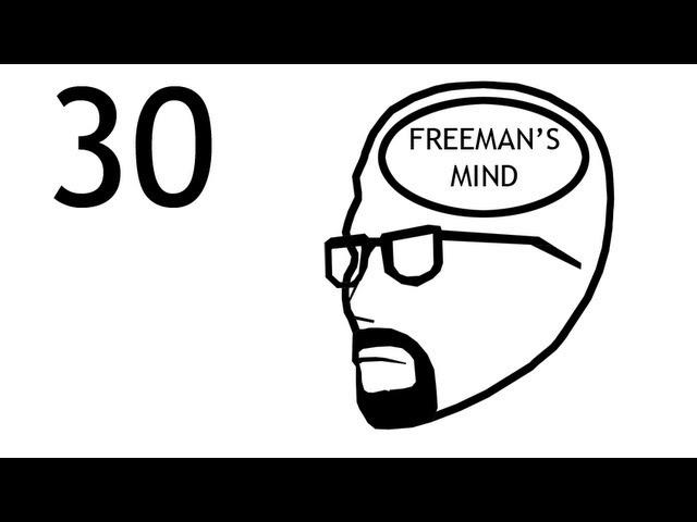 Freeman's Mind: Episode 30