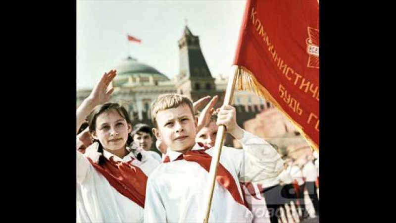 Soviet Pioneer song - That's me and you