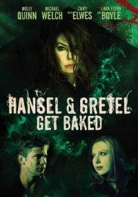 Hansel y Gretel - Labruja del bosque negro (Hansel and Gretel Get Baked)