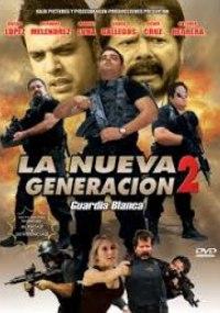 La Nueva Generación 2: Guardia Blanca