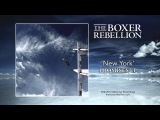 The Boxer Rebellion - New York