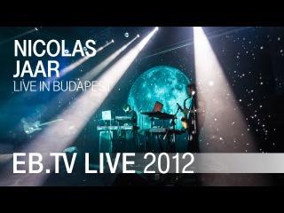 NICOLAS JAAR live in Budapest (2012)